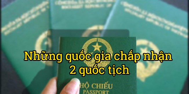 khi-nao-ban-duoc-dung-2-quoc-tich-3